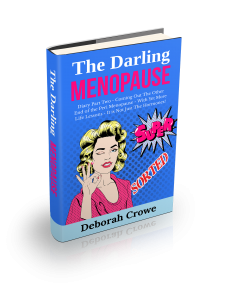 The Darling Menopause Super Sorted Book by Deborah Crowe