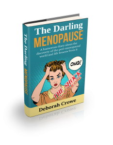 The Darling Menopause The Shock Book by Deborah Crowe