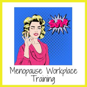 Menopause Workplace Training